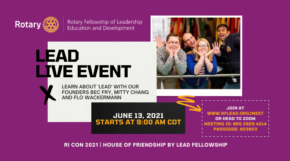 LEAD Live Event this Sun. June 13, 2021 at 9 AM U.S. Central Time via Zoom, rflead.org/meet/
